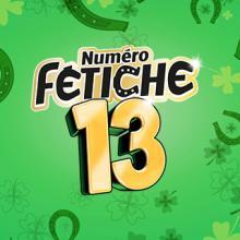 Numéro Fétiche 13